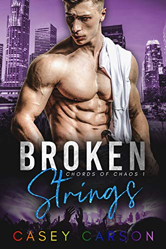 Broken Strings: MM Rockstar Romance (Chords of Chaos Book 1) by [Carson, Casey]