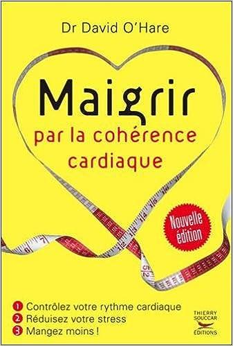 Maigrir par la cohérence cardiaque – David O'Hare