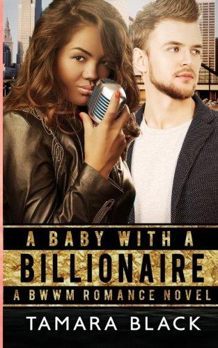 Download A Baby With a Billionaire: BWWM Romance Novel PDF