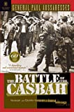 The Battle of the Casbah: Terrorism and Counterterrorism in Algeria 1955-1957