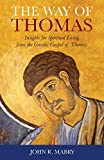img - for The Way of Thomas: Insights for Spiritual Living from the Gnostic Gospel of Thomas book / textbook / text book