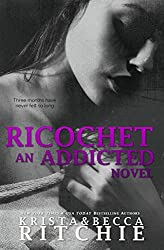 Ricochet (Addicted Series)