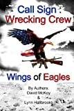 Call Sign: Wrecking Crew (Wings of Eagles), David McKoy, 1492303607