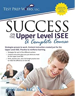 Success On The Upper Level ISEE A Complete Course