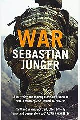War by Sebastian Junger (2011-05-12) Paperback