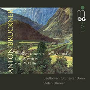 Bruckner: Symphony in D Minor 'Nullte' / Three Pieces / March