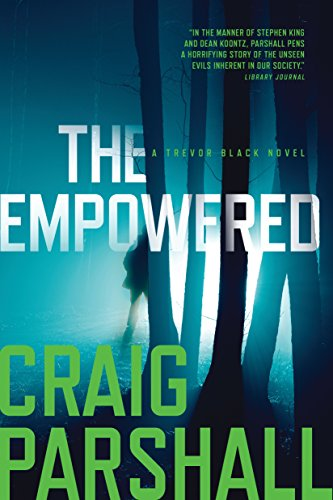 The Empowered (A Trevor Black - Louisiana Stores Mall
