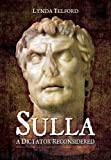 Sulla: A Dictator Reconsidered