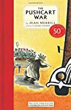 The Pushcart War: 50th Anniversary Edition (New York Review Books Children's Collection) by Jean Merrill (6-Nov-2014) Hardcover