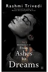 From Ashes To Dreams Kindle Edition