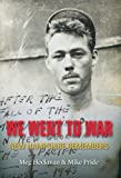 We Went to War, Mike Pride and Meg Heckman, 0981821502