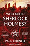 """Who Killed Sherlock Holmes? (Shadow Police)"" av Paul Cornell"