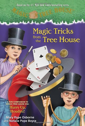 Magic Tricks from the Tree House: A Fun Companion to Magic Tree House #50: Hurry Up, Houdini! - Book  of the Magic Tree House