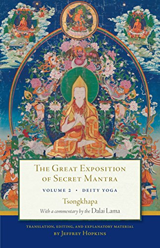 Deities Tibetan Buddhist (The Great Exposition of Secret Mantra, Volume Two: Deity Yoga)