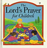 img - for The Lord's Prayer for Children book / textbook / text book