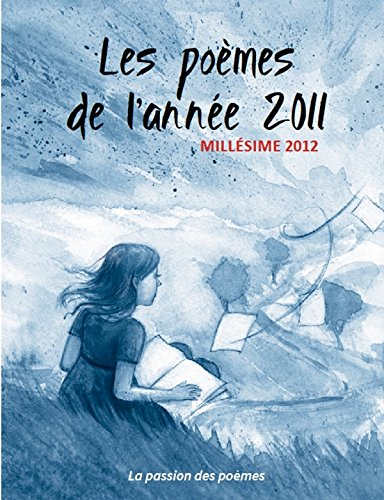 Buy Les Poemes De Lannee 2011 Book Online At Low Prices In