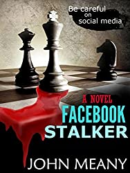 Facebook Stalker: Novel (A suspense thriller)