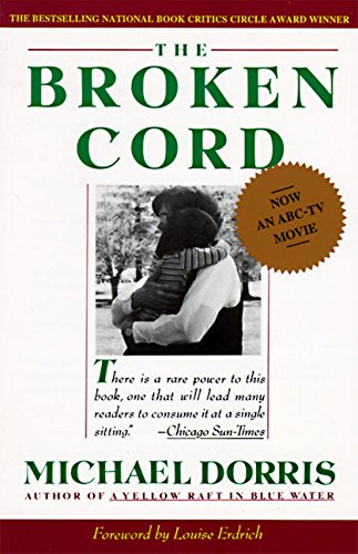 The Broken Cord by Michael Dorris