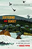 Suffering and Sunset: World War I in the Art and Life of Horace Pippin