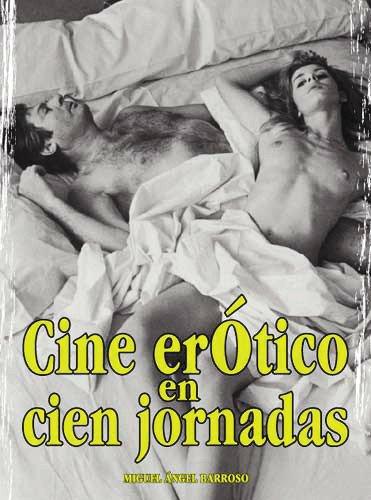Descargar Libro Cine Erotico En Cien Jornadas Miguel Ángel Barroso