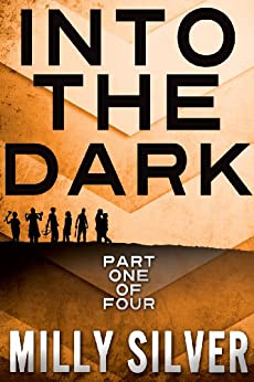 #1 INTO THE DARK SERIES: Part 1 (YA Paranormal Romance) by [Silver, Milly]