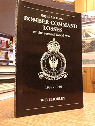 Bomber Command Losses of the Second World War