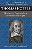 Thomas Hobbes: Writings on Common Law & Hereditary Right (Clarendon Edition of the Works of Thomas Hobbes)