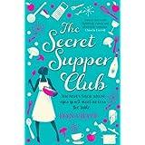 The Secret Supper Club by Bate, Dana (2012) Paperback