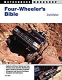 Search : Four-Wheeler's Bible: 2nd Edition (Motorbooks Workshop)