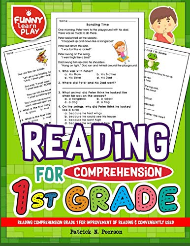 (Reading Comprehension Grade 1 for Improvement of Reading & Conveniently Used: 1st Grade Reading Comprehension Workbooks for 1st Graders to Combine Fun & Education Together)