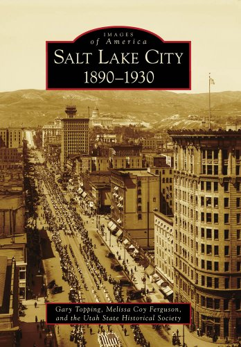 Salt Lake City:: 1890-1930 (Images of America)
