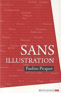 Sans illustration : récit autobiographique, Picquet, Pauline