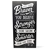 Cheap You are Braver Than You Believe Stronger Than You Seem and Smarter Than You Think Rustic Wood Wall Sign 9×18