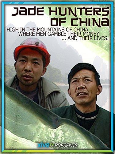 jade-hunters-of-china
