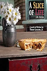 A Slice of Life (Slice Collection) Paperback