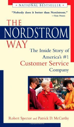 The Nordstrom Way: The Inside Story of America's #1 Customer Service Company Reprint Edition by Spector, Robert, McCarthy, Patrick D. published by Wiley (1996)