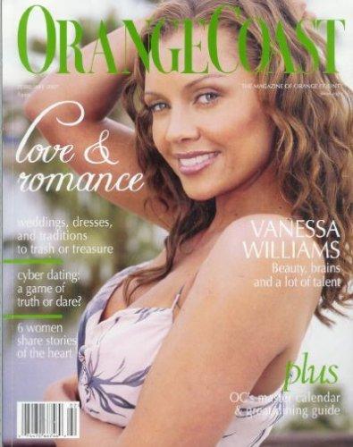 Orange Coast Magazine - February 2007: Vanessa Williams Cover, Orange County Wedding Guide, and More! (Single Issue Magazine)