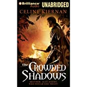 The Crowded Shadows: The Moorehawke Trilogy, Book 2 | Celine Kiernan