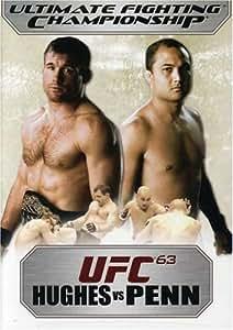 Ultimate Fighting Championship, Vol. 63 - Hughes vs Penn