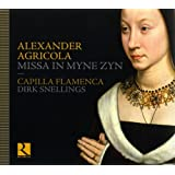 Alexander Agricola: Missa In Myne Zyn