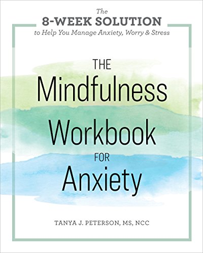 The Mindfulness Workbook for Anxiety: The 8-Week Solution to Help You Manage Anxiety, Worry & Stress cover