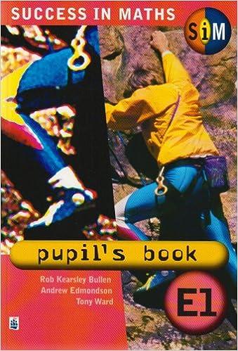 Book Success in Maths: Pupil's Book E1