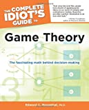 The Complete Idiot's Guide to Game Theory, Edward C. Rosenthal, 161564055X