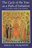 img - for Cycle of the Year as a Path of Initiation Leading to an Experience of the Christ-being: An Esoteric Study of the Festivals book / textbook / text book