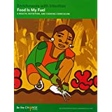Food is My Fuel: A Health, Nutrition, and Cooking Curriculum
