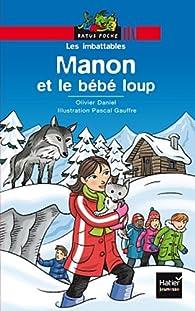 Manon et le bébé loup par Olivier Daniel