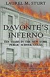Davonte's Inferno: Ten Years in the New York Public School Gulag
