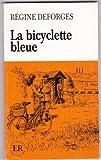 La Bicyclette Bleue, Regine Deforges, 0884369900