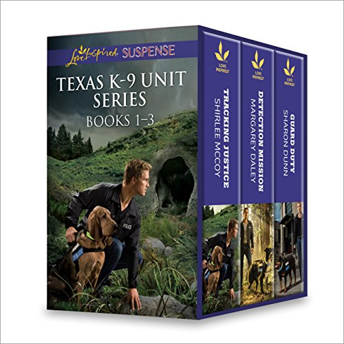 Texas K-9 Unit Series Books 1-3: An Anthology