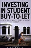 Investing in the Student Buy-to-Let Market, Ajay Ahuja, 1845280083